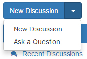 """The arrow to the right of the """"New Discussion"""" button expands the menu, revealing the """"Ask a Question"""" option"""